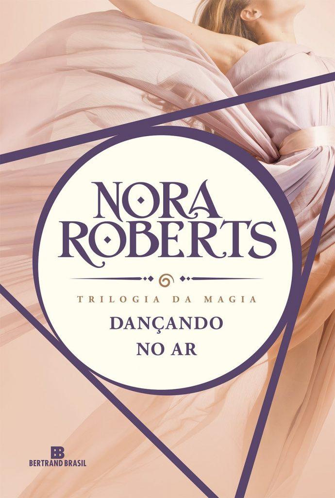 DANÇANDO_NO_AR_NORA_ROBERTS_Resenha