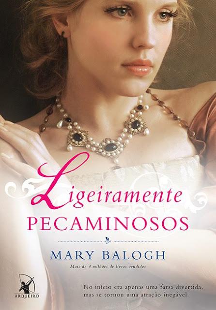 LIGEIRAMENTE_PECAMINOSOS_MARY_BALOGH_Resenha