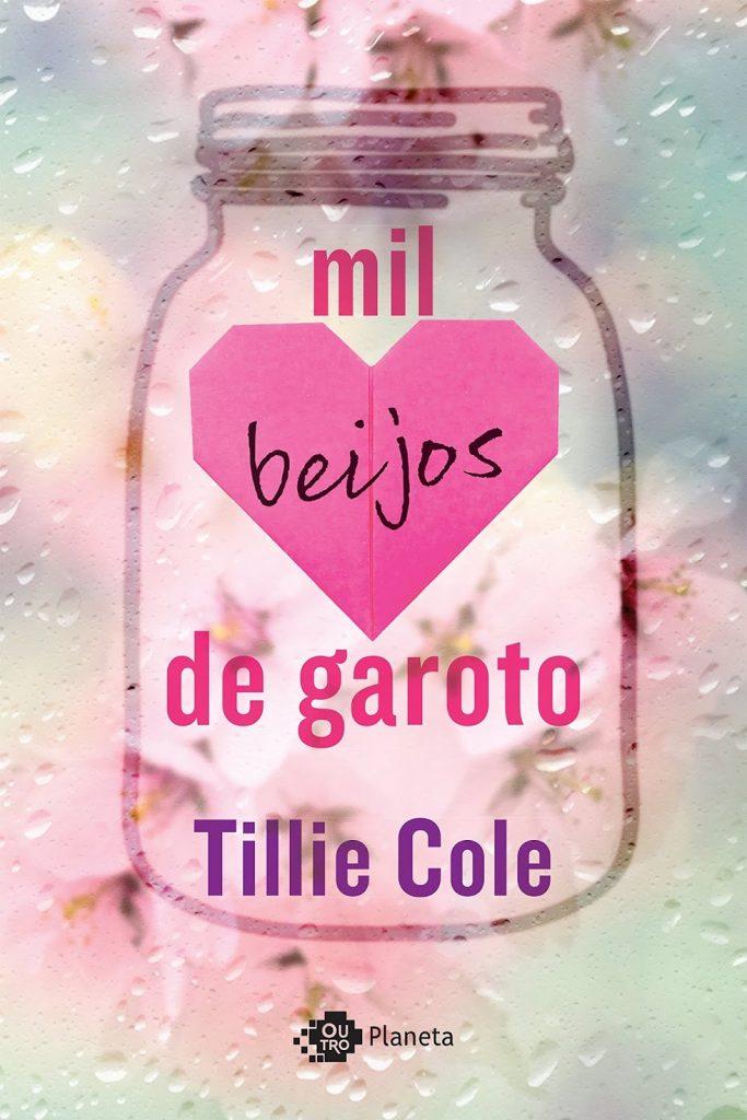 MIL_BEIJOS_DE_GAROTO_TILLIE_COLE_Resenha