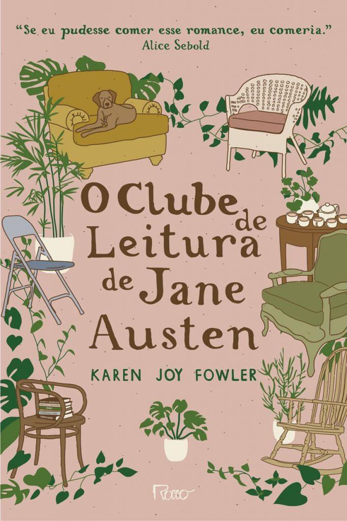 O_CLUBE_DE_LEITURA_DE_JANE_AUSTEN_KAREN_JOY_FOWLER_Resenha