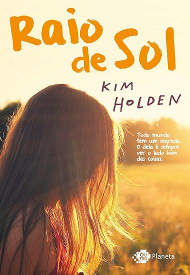 RAIO_DE_SOL_KIM_HOLDEN_Resenha