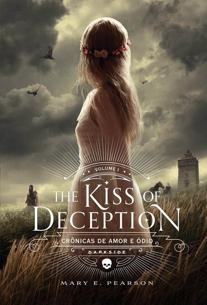 THE_KISS_OF_DECEPTION_MARY_E_PEARSON_Resenha