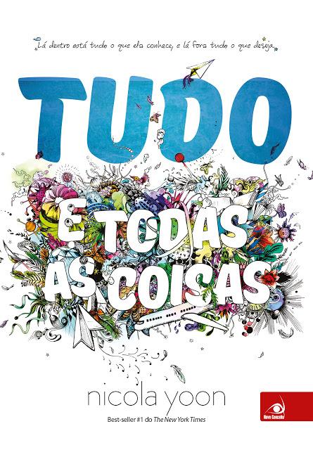 TUDO_E_TODAS_AS_COISAS_NICOLA_YOON_Resenha