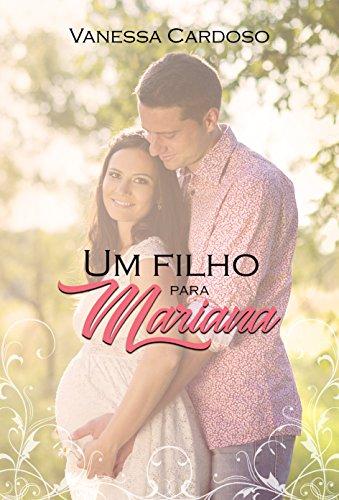 UM_FILHO_PARA_MARIANA_VANESSA_CARDOSO_Resenha