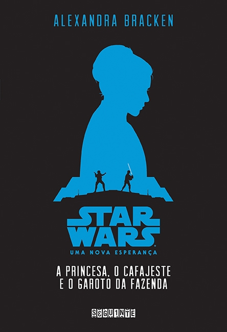STAR_WARS_UMA_NOVA_ESPERANÇA_ALEXANDRA_BRACKEN_Resenha