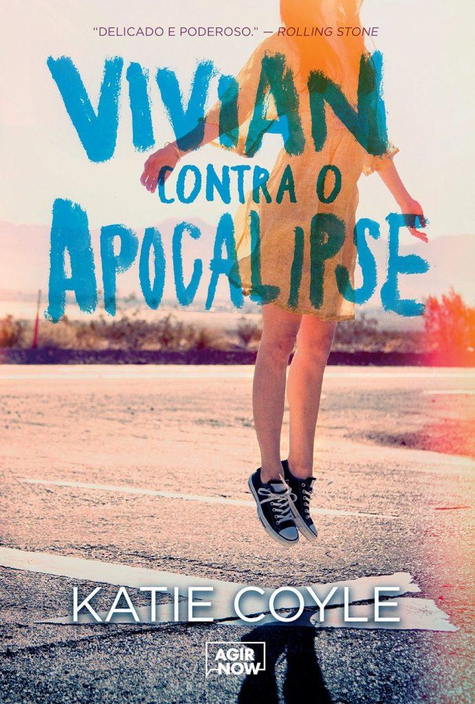 VIVIAN_CONTRA_O_APOCALIPSE_KATIE_COYLE_Resenha