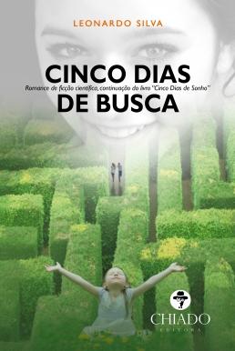 CINCO_DIAS_DE_BUSCA_LEONARDO_SILVA_Resenha