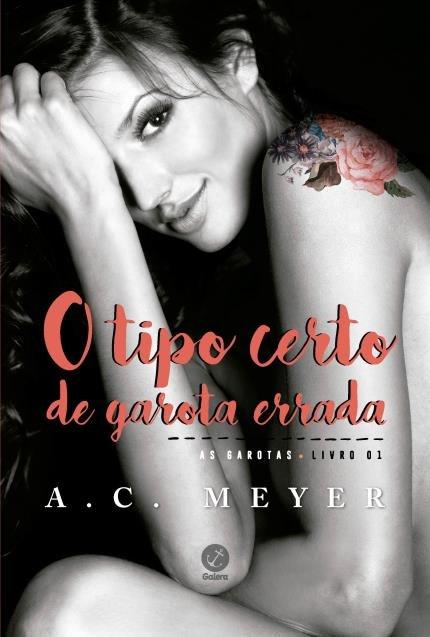 O_TIPO_CERTO_DE_GAROTA_ERRADA_A_C_MEYER_Resenha