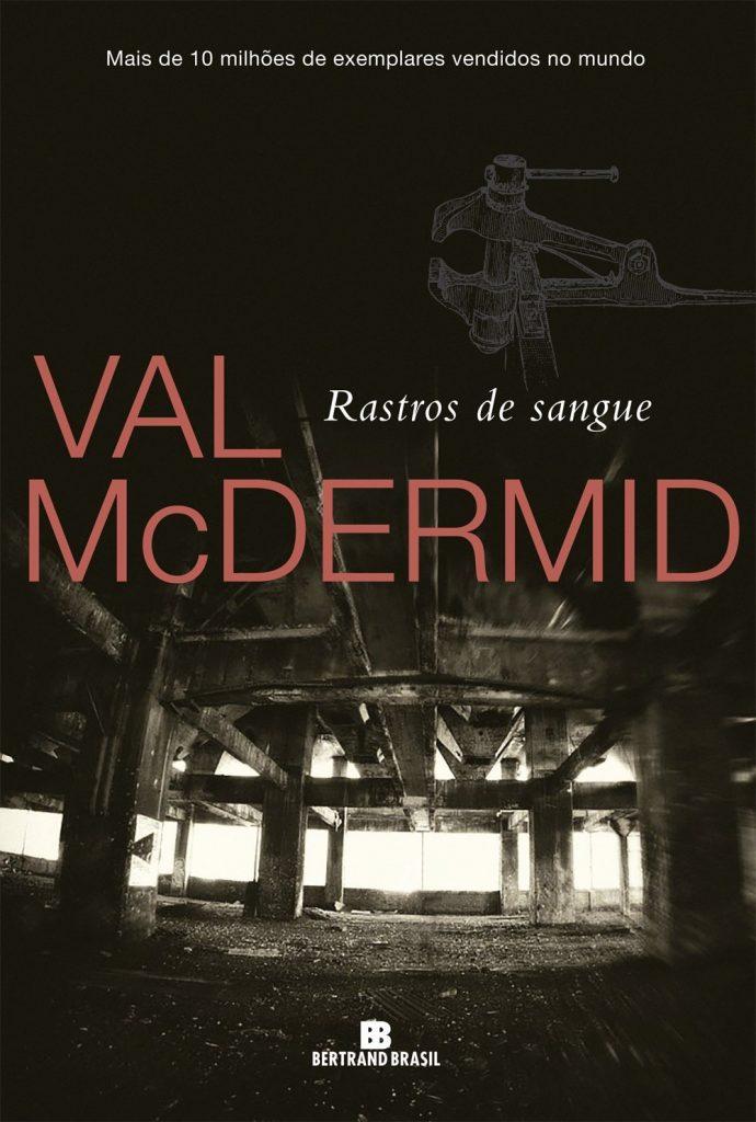 RASTROS_DE_SANGUE_VAL_MCDERMID_Resenha
