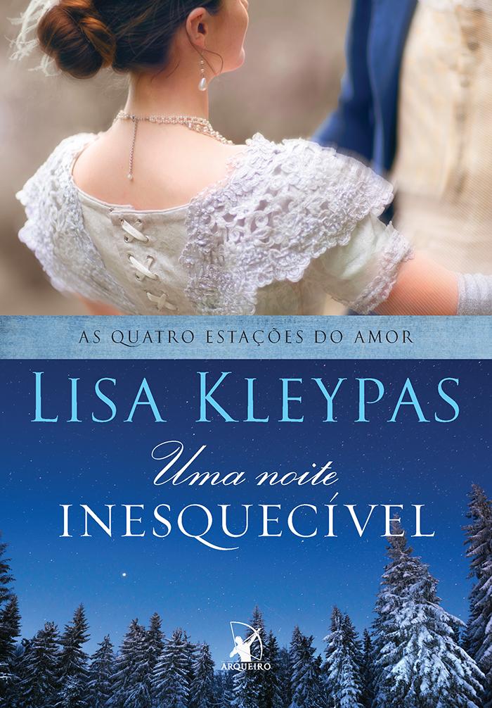 UMA_NOITE_INESQUECÍVEL_LISA_KLEYPAS_Resenha