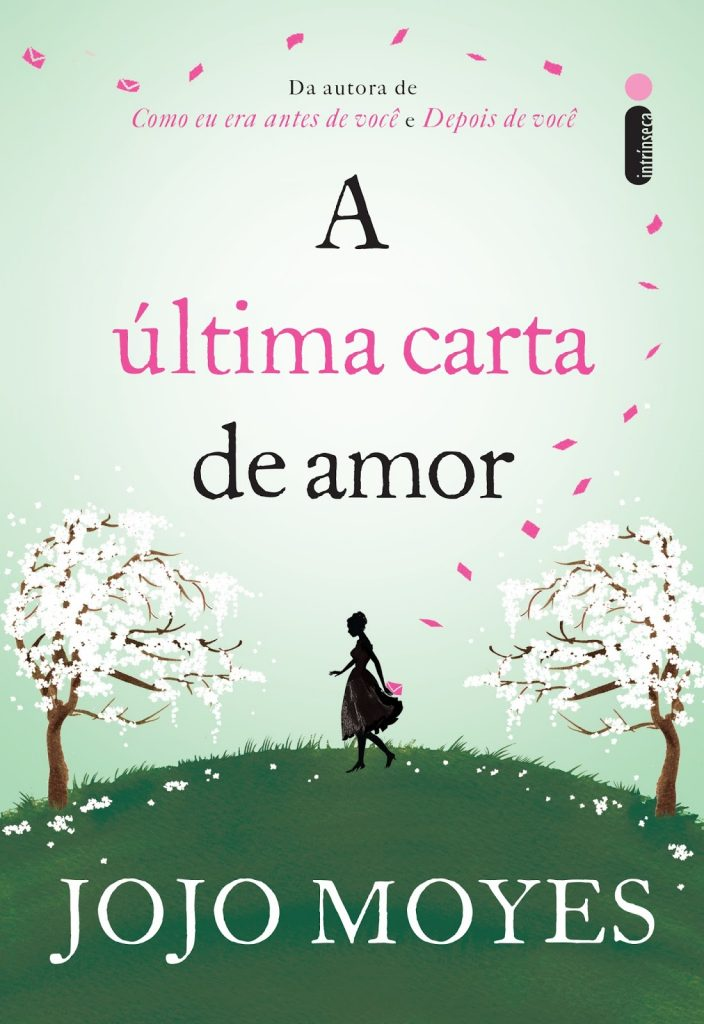 A_ÚLTIMA_CARTA_DE_AMOR_JOJO_MOYES_Resenha