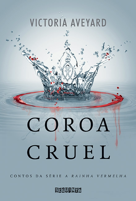 COROA_CRUEL_VICTORIA_AVEYARD_Resenha