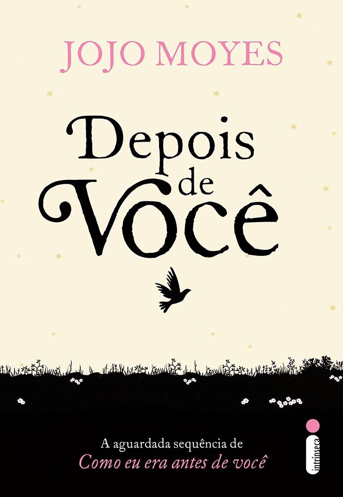 DEPOIS_DE_VOCÊ_JOJO_MOYES_Resenha
