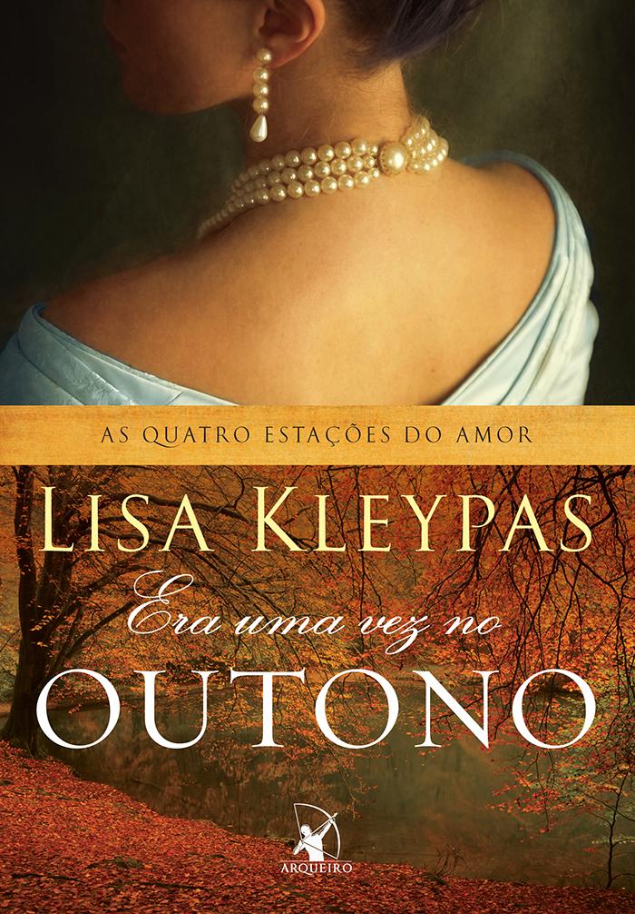 ERA_UMA_VEZ_NO_OUTONO_LISA_KLEYPAS_Resenha