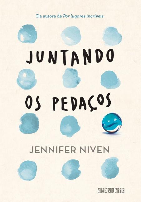 JUNTANDO_OS_PEDAÇOS_JENNIFER_NIVEN_Resenha