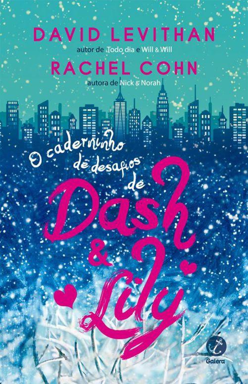 O_CADERNO_DE_DESEJOS_DE_DASH_&_LILY_DAVID_LEVITHAN_RACHEL_COHN_Resenha