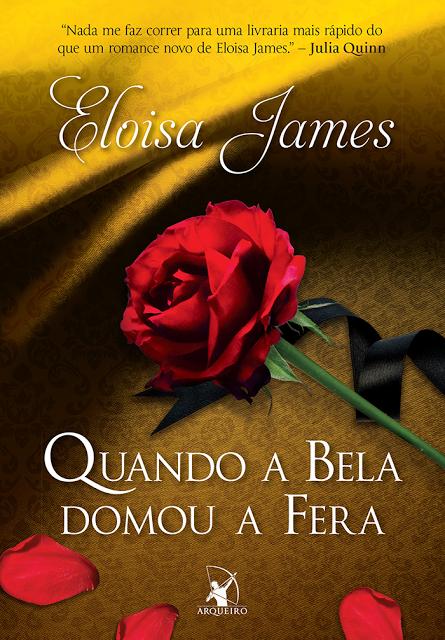 QUANDO_A_BELA_DOMOU_A_FERA_ELOISA_JAMES_Resenha