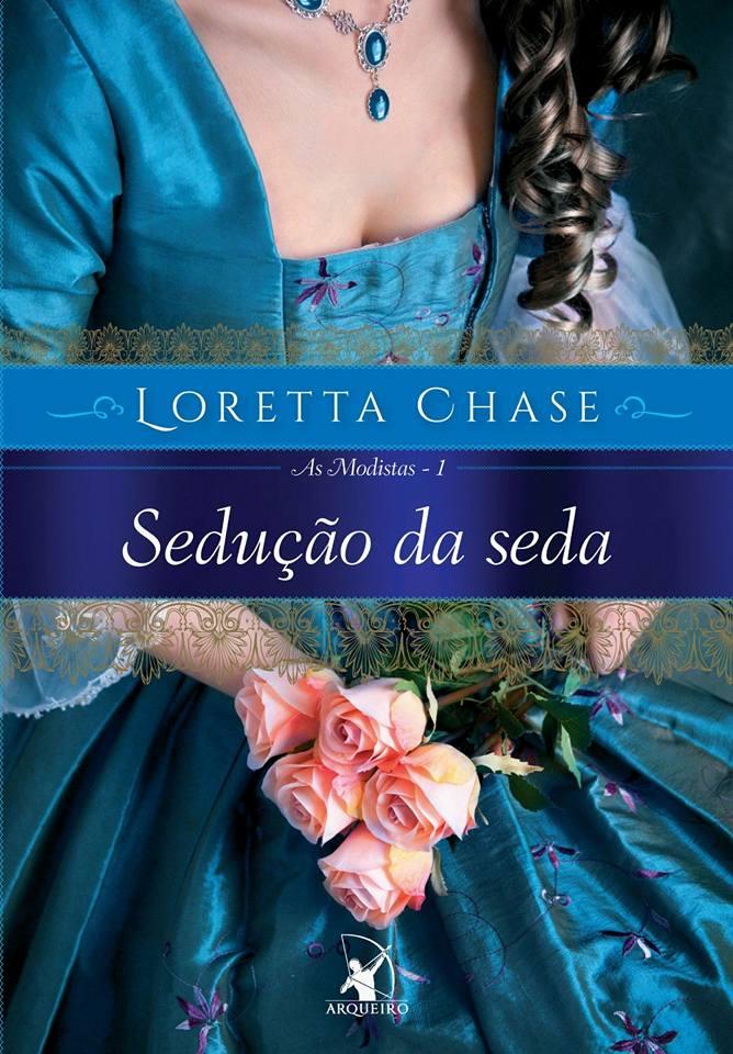 SEDUÇÃO_DA_SEDA_LORETTA_CHASE_Resenha