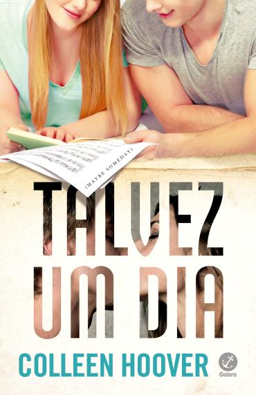 TALVEZ_UM_DIA_COLLEEN_HOOVER_Resenha