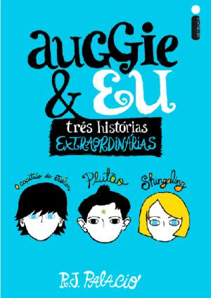 AUGGIE_E_EU_R_J_PALACIO_Resenha