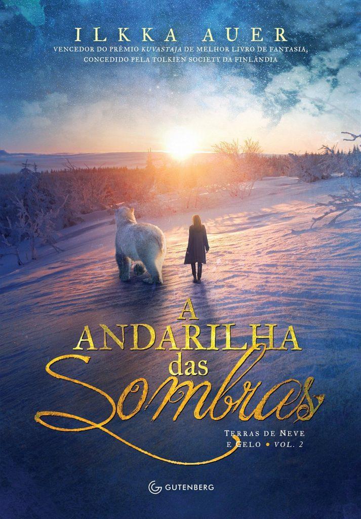 A_ANDARILHA_DAS_SOMBRAS_ILKKA_AUER_Resenha