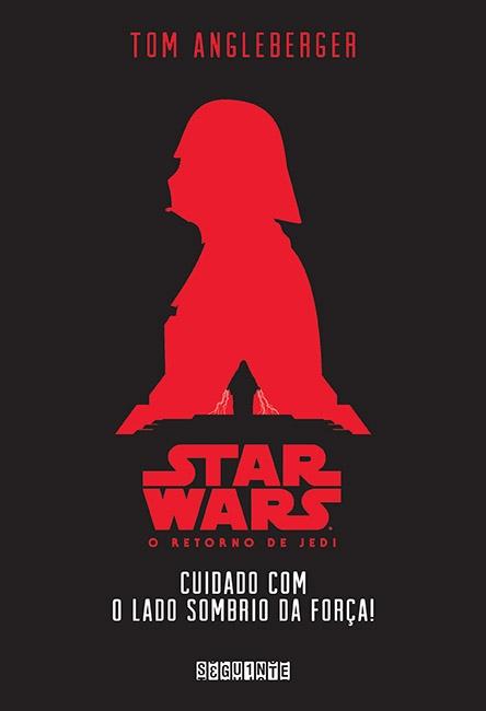 STAR_WARS_O_RETORNO_DE_JEDI_ADAM_ANGLEBEAGER_Resenha